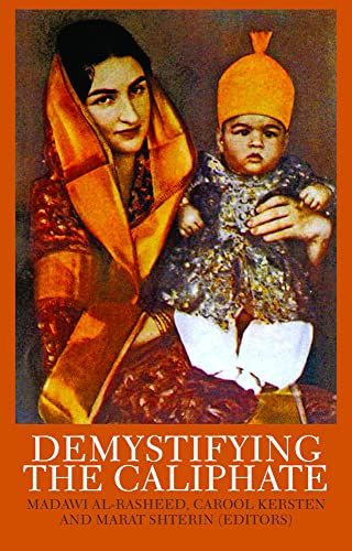 9781849042284: Demystifying the Caliphate