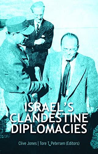 9781849042338: Israel's Clandestine Diplomacies