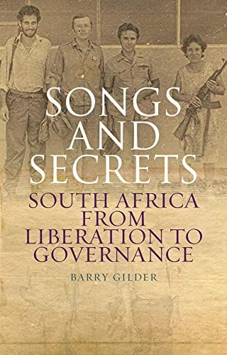 9781849042376: Songs and Secrets: South Africa from Liberation to Governance