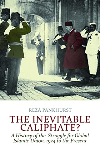 9781849042512: The Inevitable Caliphate?