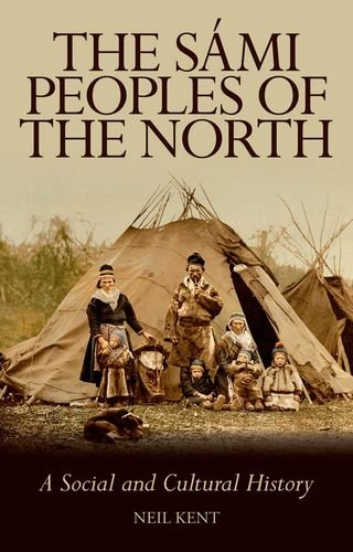 9781849042574: The Sami Peoples of the North: A Social and Cultural History