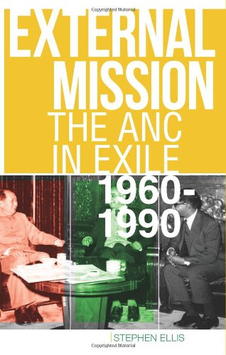9781849042628: External Mission: The ANC in Exile, 1960-1990