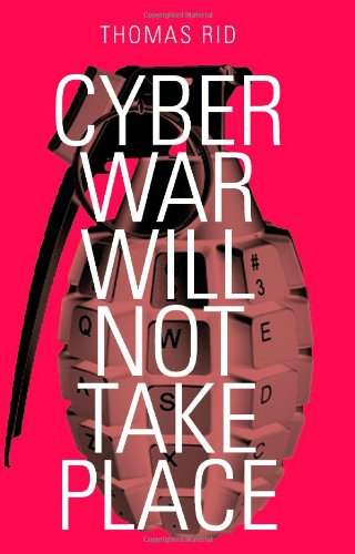 9781849042802: Cyber War Will Not Take Place