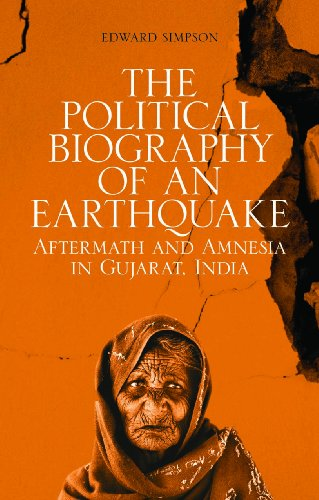 The Political Biography of an Earthquake: Aftermath: Edward Simpson