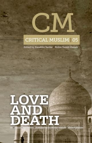 9781849043069: Critical Muslim 5: Love and Death