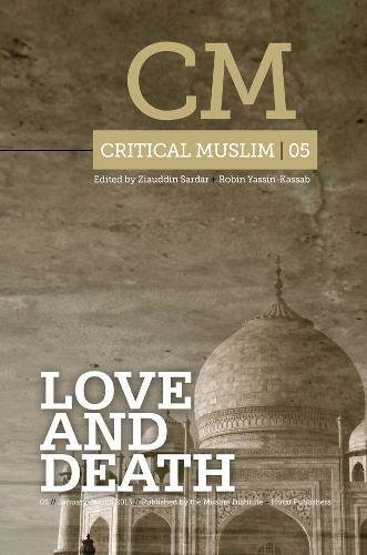 9781849043076: Critical Muslim 5: Love and Death
