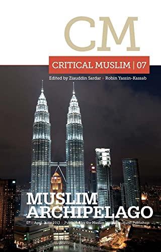 Critical Muslim 07: Sardar, Ziauddin