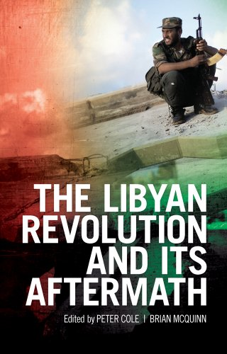 9781849043090: The Libyan Revolution and Its Aftermath