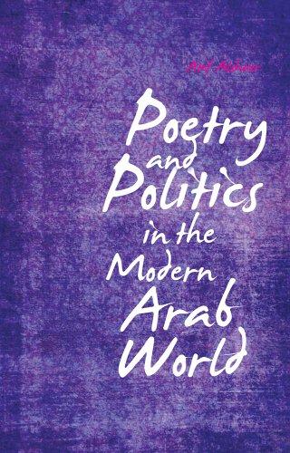 9781849043199: Poetry and Politics in the Modern Arab World