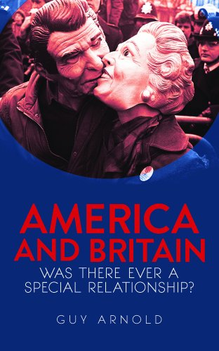 9781849043281: America and Britain: Was There Ever a Special Relationship?