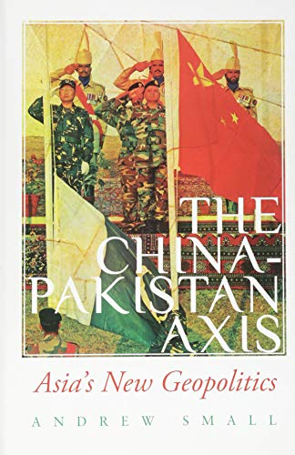 9781849043410: The China-Pakistan Axis