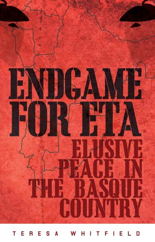 9781849043465: Endgame for ETA: Elusive Peace in the Basque Country