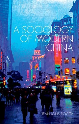 9781849043618: A Sociology of Modern China (Comparative Politics and International Studies Series)