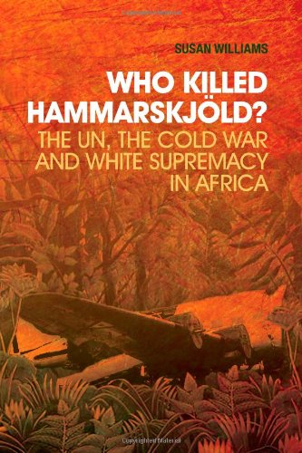 9781849043687: Who Killed Hammarskjold?: The UN, the Cold War and White Supremacy in Africa