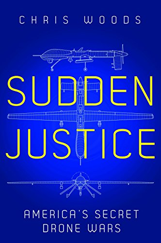 9781849044028: Sudden Justice: America's Secret Drone Wars