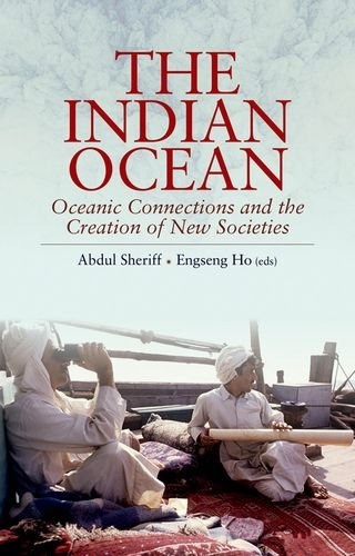 9781849044264: The Indian Ocean: Oceanic Connections and the Creation of New Societies