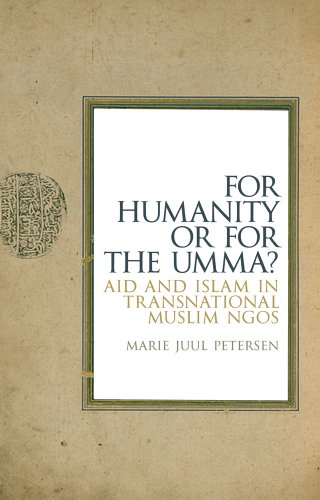 9781849044325: For Humanity Or For The Umma?: Aid and Islam in Transnational Muslim NGOs