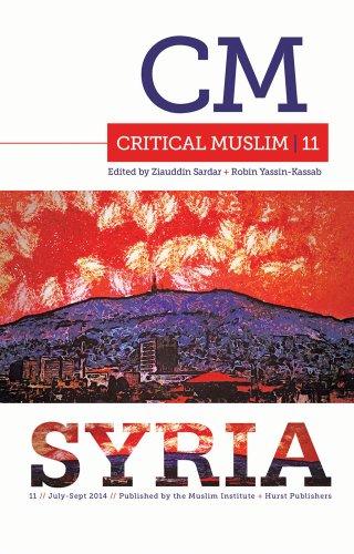 9781849044516: Sardar, Z: Critical Muslim 11: Syria