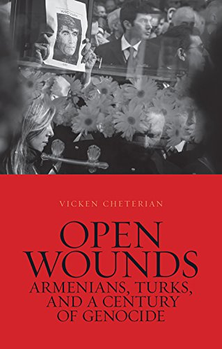 9781849044585: Open Wounds: Armenians, Turks, and a Century of Genocide