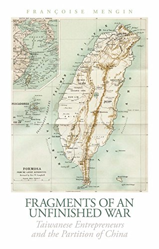 9781849044707: Fragments of an Unfinished War: Taiwanese Entrepreneurs and the Partition of China