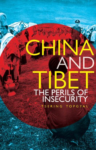 9781849044714: China and Tibet: The Perils of Insecurity