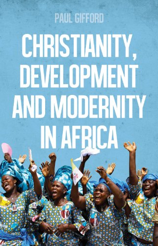 9781849044776: Christianity, Development and Modernity in Africa