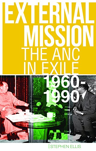 9781849045063: External Mission: The ANC in Exile, 1960-1990