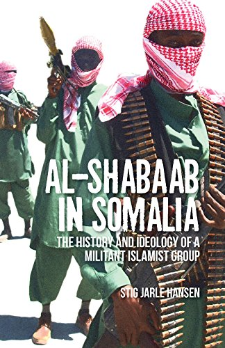 9781849045100: Al-Shabaab in Somalia: The History and Ideology of a Militant Islamist Group (Somali Politics and History)