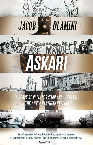 9781849045605: Askari: A Story of Collaboration and Betrayal in the Anti-Apartheid Struggle