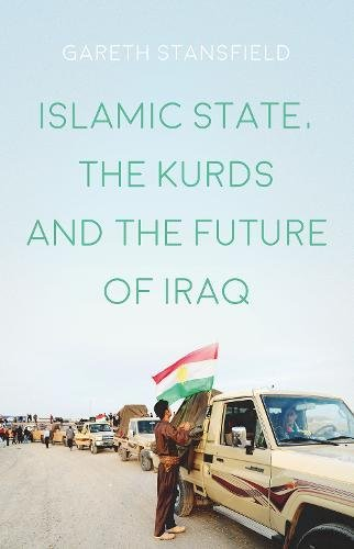 9781849045612: Islamic State, the Kurds and the Future of Iraq