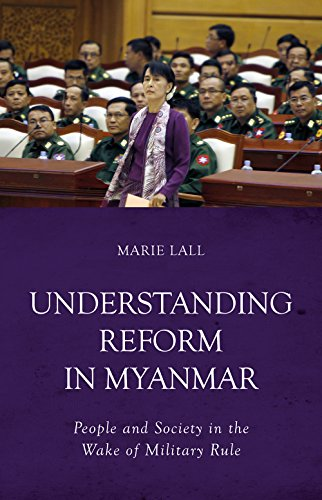 9781849045803: Understanding Reform in Myanmar: People and Society in the Wake of Military Rule