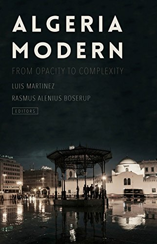 9781849045872: Algeria Modern: From Opacity to Complexity