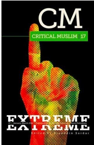9781849046251: Critical Muslim 17: Extreme