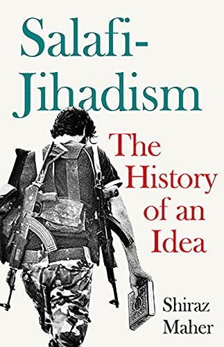 9781849046299: Salafi-Jihadism: The History of an Idea