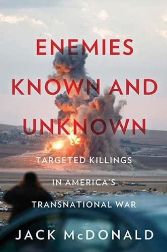 9781849046442: Enemies known and unknown: targeted killings in America's transnational wars