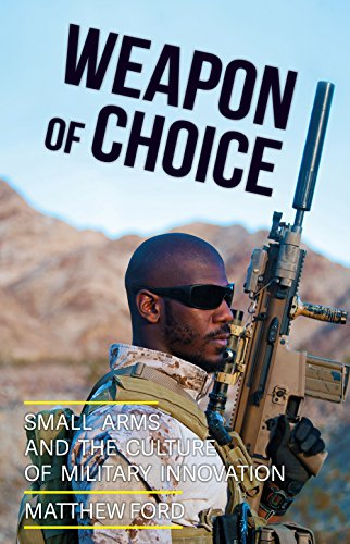 9781849046503: Weapon of Choice: Small Arms and the Culture of Military Innovation