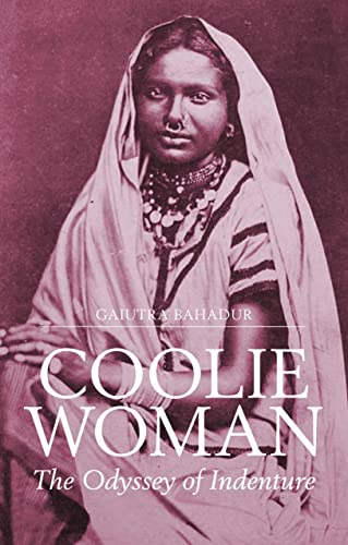 9781849046602: Coolie Woman: The Odyssey of Indenture
