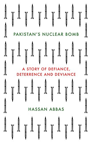 9781849047159: Pakistan's Nuclear Bomb: A Story of Defiance, Deterrence, and Deviance