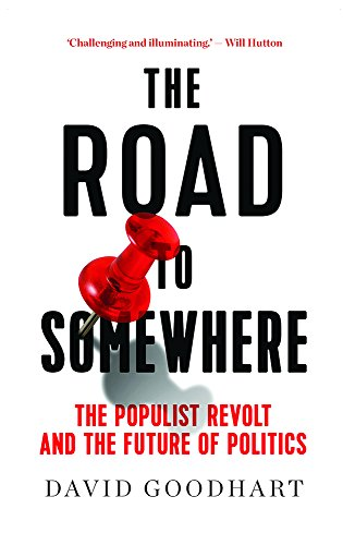 9781849047999: The Road to Somewhere: The Populist Revolt and the Future of Politics