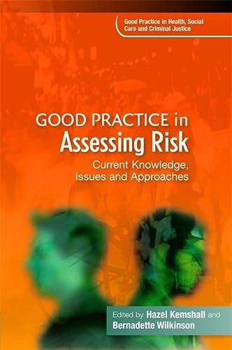 Good Practice in Assessing Risk: Karen Broadhurst (contributions),