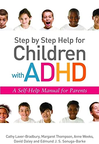 9781849050708: Step by Step Help for Children with ADHD: A Self-Help Manual for Parents