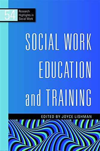9781849050760: Social Work Education and Training (Research Highlights in Social Work)