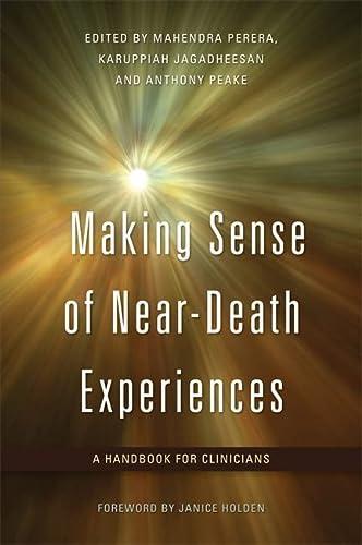 9781849051491: Making Sense of Near-Death Experiences: A Handbook for Clinicians