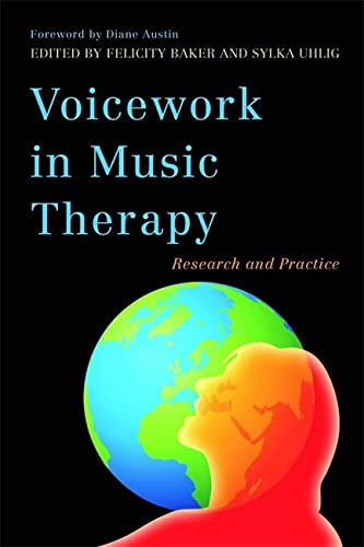 9781849051651: Voicework in Music Therapy: Research and Practice