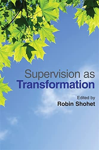 9781849052009: Supervision as Transformation: A Passion for Learning