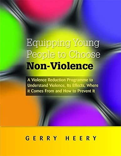 Equipping Young People to Choose Non-Violence: A Violence Reduction Programme to Understand ...