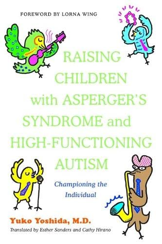 9781849053174: Raising Children with Asperger's Syndrome and High-functioning Autism: Championing the Individual