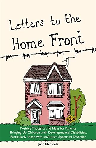 Letters to the Home Front: Positive Thoughts: John Clements
