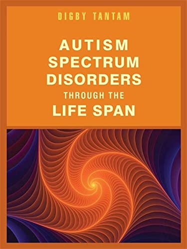 9781849053440: Autism Spectrum Disorders Through the Life Span