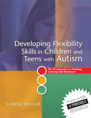 9781849053624: Developing Flexibility Skills in Children and Teens with Autism: The 5P Approach to Thinking, Learning and Behaviour